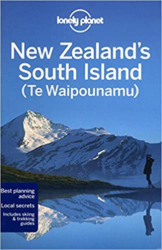 lonely planet new zealands south island travel guide
