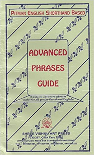 Buy advanced phrases guide contains advanced phrases useful for all buy advanced phrases guide contains advanced phrases useful for all grades shorthand english book online at low prices in india advanced phrases guide m4hsunfo