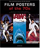 Film Posters of the '70s: The Essential Movies of the Decade