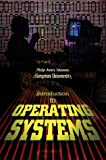 Introduction to Operating Systems, Philip Avery Johnson, 0595663125