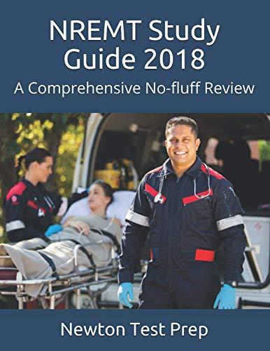 NREMT Study Guide 2018: A Comprehensive No-fluff Review (Best Nremt Paramedic Test Prep)
