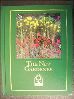 the new gardener pippa greenwood national home gardening club 9780914697695 amazoncom books. beautiful ideas. Home Design Ideas