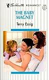 Baby Magnet, Terry Essig, 0373194358