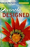 Divinely Designed, Focus on the Family Staff, 0830738177