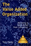 The Value Added Organization, Thomas P. Reilly, 0944448194