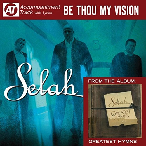 Be Thou My Vision (Accompanime...