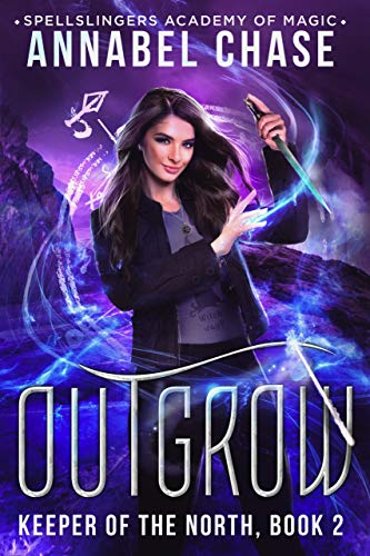 Pdf Teen Outgrow: Spellslingers Academy of Magic (Keeper of the North Book 2)