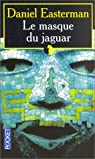 Le masque du jaguar par Easterman
