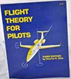 Flight Theory for Pilots, Dole, Charles E., 089100338X