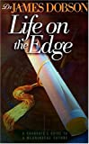 Life on the Edge, James C. Dobson, 0849916291