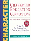 img - for Character Education Connections: For School, Home and Community book / textbook / text book