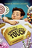 The Chocolate Touch (Turtleback School & Library Binding Edition)