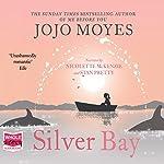 Silver Bay | Jojo Moyes