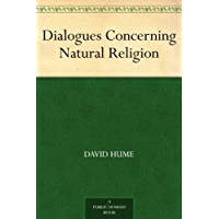 Dialogues Concerning Natural Religion (English Edition)