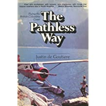 The Pathless Way: Flying the British Columbia Coast