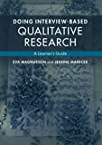 Doing Interview-Based Qualitative Research 1st Edition