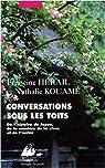 Conversations sous les toits : De l'histoire du Japon, de la manière de la vivre et de l'écrire par Hérail