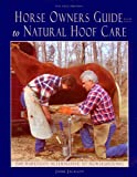 Horse Owners Guide to Natural Hoof Care, Jaime Jackson, 0965800768