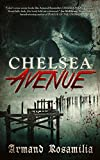 Chelsea Avenue : A Supernatural Thriller
