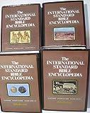The International Standard Bible Encyclopedia: (4 Volumes)