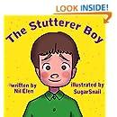 Children's book: The stutterer boy (Educational children's book collection 1)