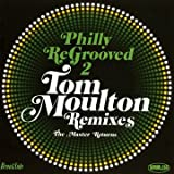 Philly Re-Grooved - Tom Moulton Rmxs /Vol.2