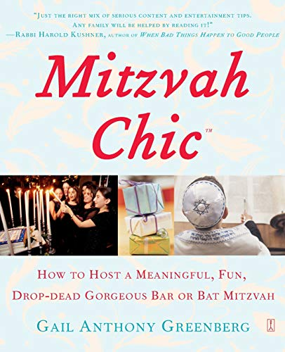MitzvahChic: How to Host a Meaningful, Fun, Drop-Dead Gorgeous Bar or Bat -