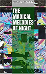 The Magical Melodies of Night