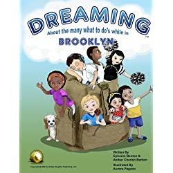 Dreaming About The Many What To Do's While In Brooklyn (Volume 1)