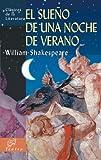 El sueño de una noche de verano (Clásicos de la literatura universal)