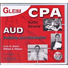 2011 Gleim CPA Audio Review: Auditing & Attestation (AUD) (CPA Exam Audio AUD section, 2011 ed.)