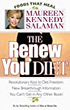 The Renew You Diet, Maureen Kennedy Salaman, 0913087262