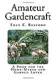 Amateur Gardencraft, Eben Rexford, 1495491293
