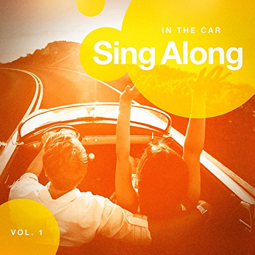 Sing Along in the Car, Vol. 1