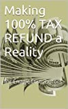Making 100% TAX REFUND a Reality: for Enagic