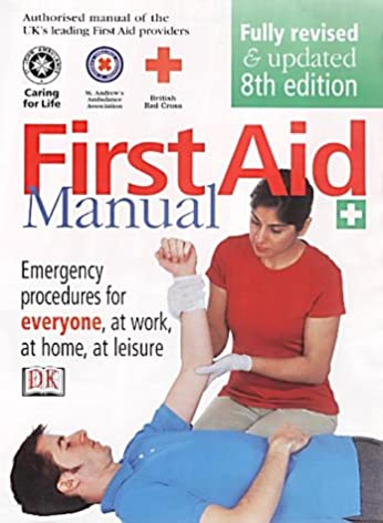first aid manual was the authorised manual of st john ambulance rh amazon co uk first aid manual 2018 first aid manual online
