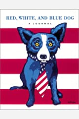 Red, White, and Blue Dog: A Journal Spiral-bound