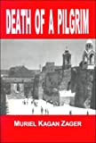 Death of a Pilgrim, Muriel K. Zager, 0894071297