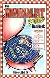 The Minimalist Griller Handbook, Oliver Abel, 0805945237