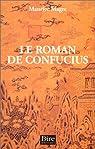 Le Roman de Confucius par Magre