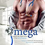 Omega: Gaped By the Alpha Doctor - A Visit Full of Surprises | Johnson Woodstrong
