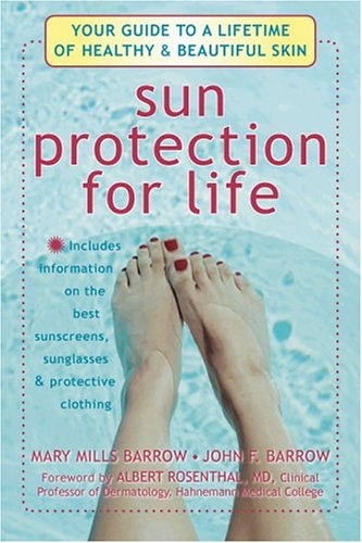 Sun Protection For Life: Your Guide To A Lifetime Of Healthy & Beautiful - Skin Cancer Sunglasses