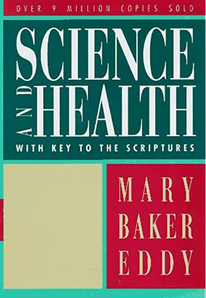 Science Health With Key To The Scriptures Eddy Mary Baker