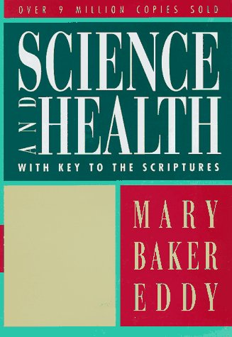 Science and Health with Key to the Scriptures (Authorized, Trade 125 Ed.)