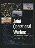 Joint Operational Warfare Theory and Practice and V. 2, Historical Companion, Milan N. Vego, 188473362X