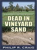 Dead in Vineyard Sand, Philip R. Craig, 0786287233