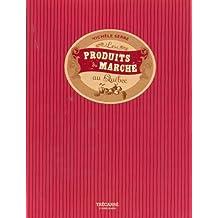 Les Produits du marché au Québec