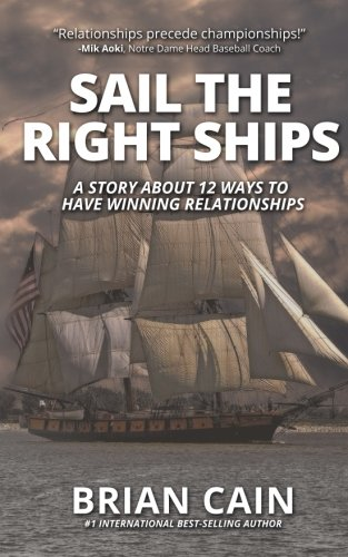 Download Pillar #5: Sail The Right Ships: A Story About 12 Ways To Have Winning Relationships PDF