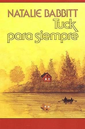 Amazon.com: Tuck para siempre (Mirasol/ Libros Juveniles ...