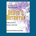 Death's Betrayal: Novellas from Transgressions (Unabridged Selections) | Jeffery Deaver,Sharyn McCrumb